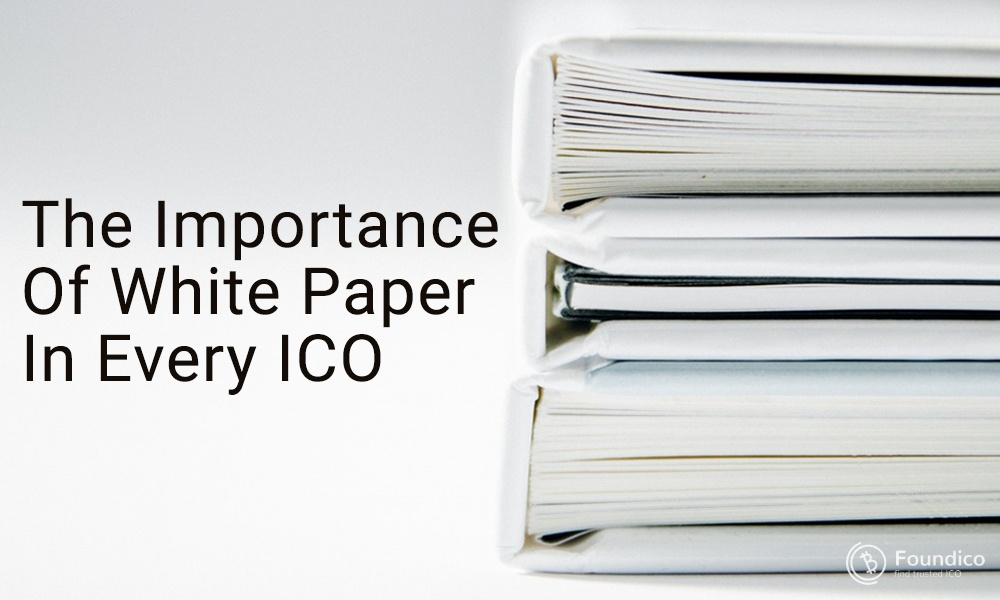The Importance Of White Paper In Every Cryptocurrency ICO