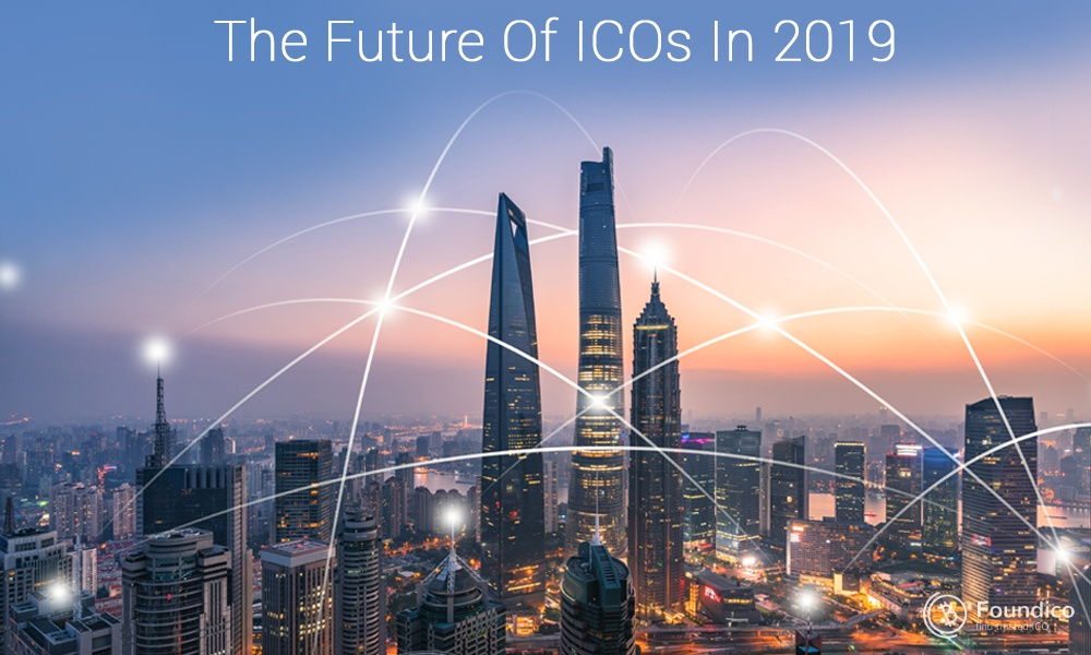 The Future of ICOs In 2019