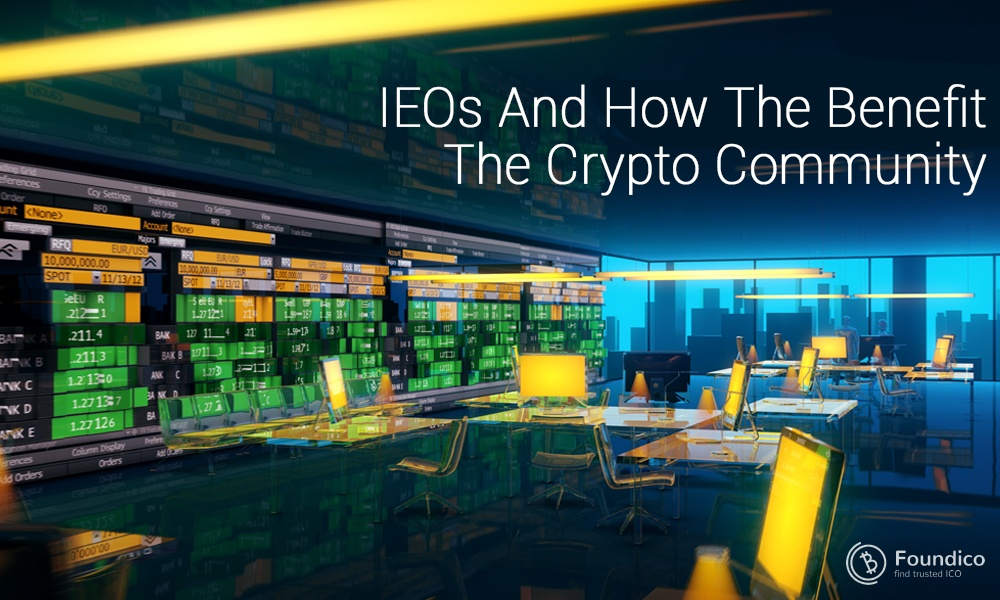 IEO and how the benefit the crypto community