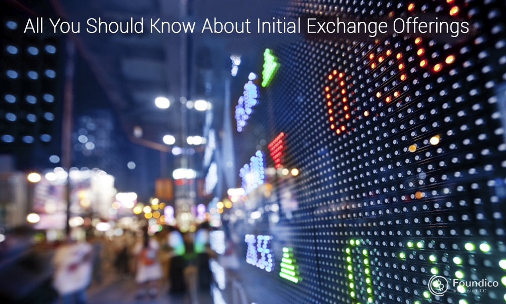 All You Should Know About Initial Exchange Offerings