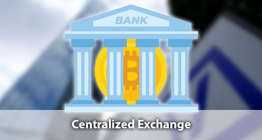 Centralized exchanges
